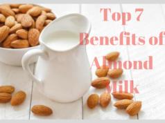 Top 7 Benefits of Almond Milk
